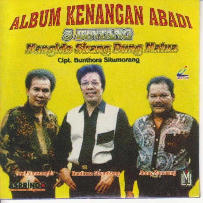 3 Bintang Album Kenangan Abadi - Mangido sirang Dung Matua