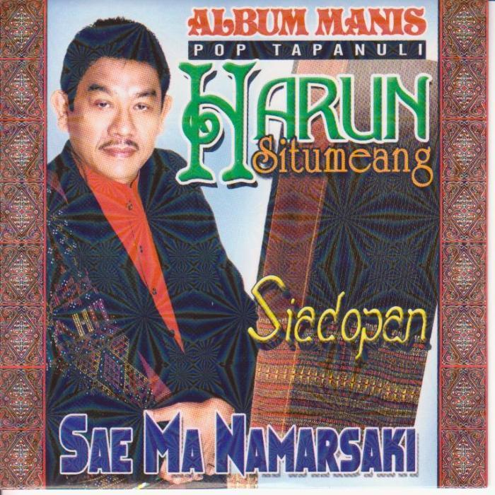 Harun Situmeang - Sae Ma Namarsak i