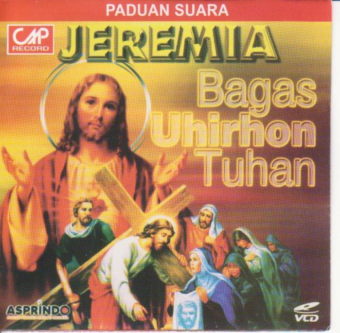 Koor Jeremia - Bagas Uhirhon Tuhan