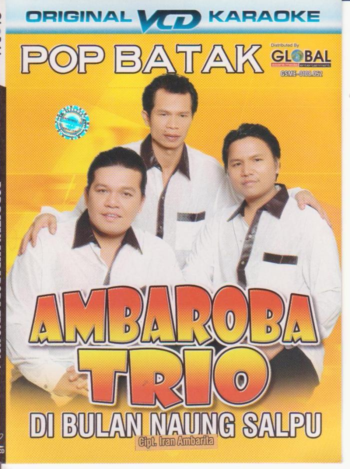 Ambaroba Trio - Di bulan Naung Salpu