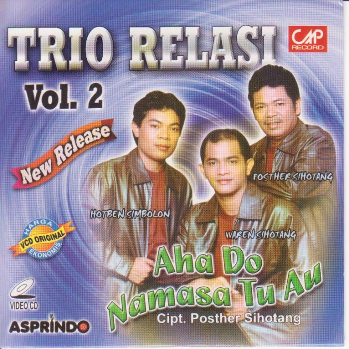 Relasi Trio Vol.2 - Aha Do Namasa Tu Au